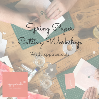 Spring workshop with kppapercuts